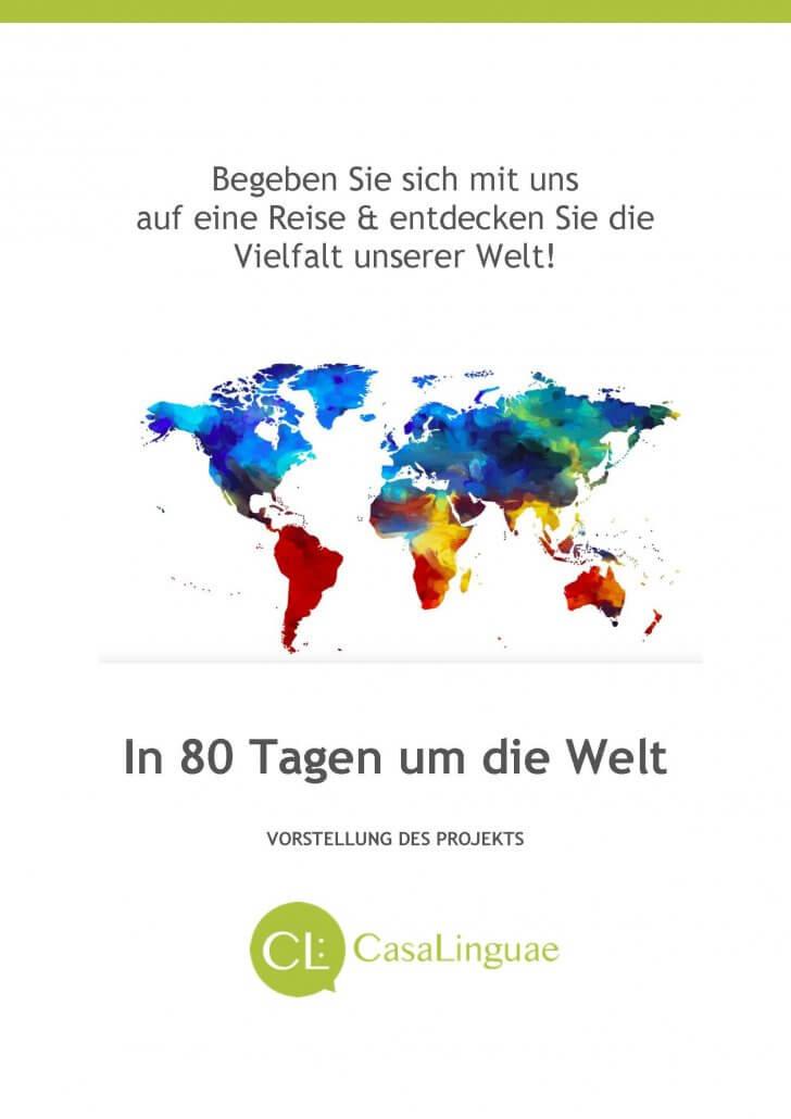 In 80 Tagen um die Welt - wie funktioniert es?