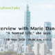 Interview with Marie Dancer - Culture in Canada